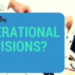 What Are Operational Decisions